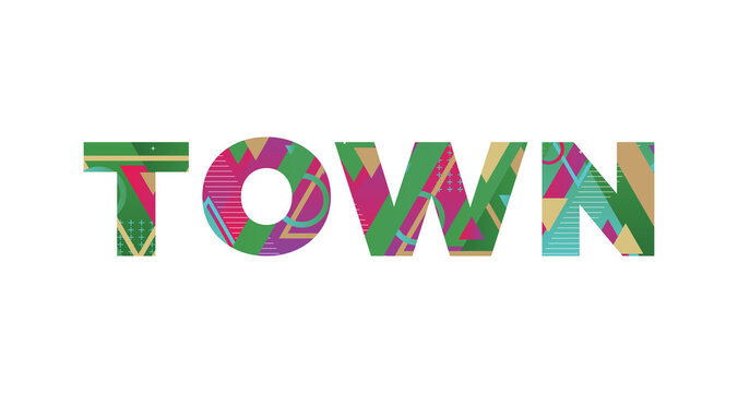 Town Concept Retro Colorful Word Art Illustration