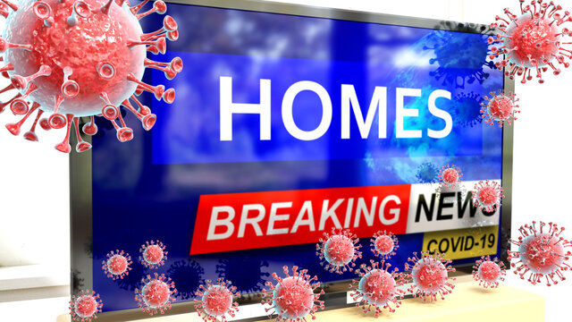 Covid, homes and a tv set showing breaking news - pictured as a tv set with corona homes news and deadly viruses around attacking it, 3d illustration