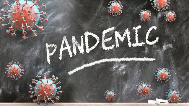 Pandemic and covid virus - pandemic turmoil and Pandemic pictured as corona viruses attacking a school blackboard with a written word Pandemic, 3d illustration