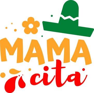 Mamacita on the white background. Vector illustration