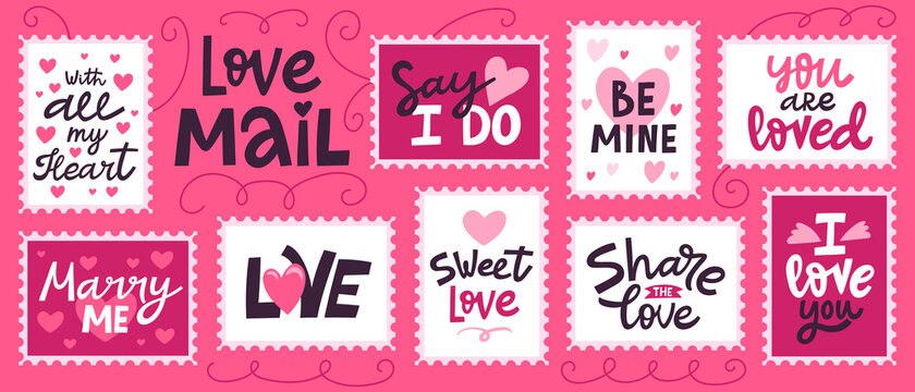 Love mail stamp. Hand drawn love romantic lettering for valentines day, doodle love post office. Love quotes stamps vector illustration set. Be mine, say I do, sweet love, marry me, with all my heart