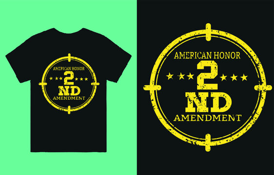 American honor 2nd amendment-t shirt design vector