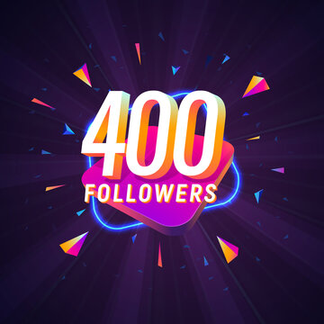 400 followers celebration in social media vector web banner on dark background. Four hundred follows 3d Isolated design elements
