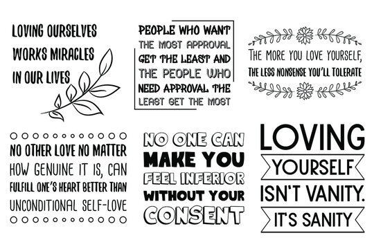 Set of vector Sayings. Love Yourself: Self-Esteem, Self-Worth and Self-Love Quotes