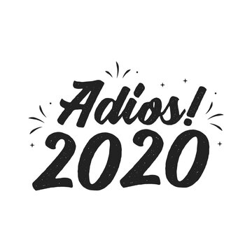 Adios 2020, Bye 2020, New Year, 2020 Text, Vector Illustration Background