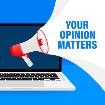 Red megaphone with Your opinion matters concept on blue background. Vector illustration on white background.
