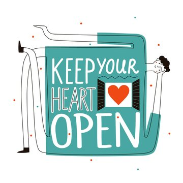 Vector illustration with man and lettering phrase. Keep your heart open. Colored typography poster, inspiring print design