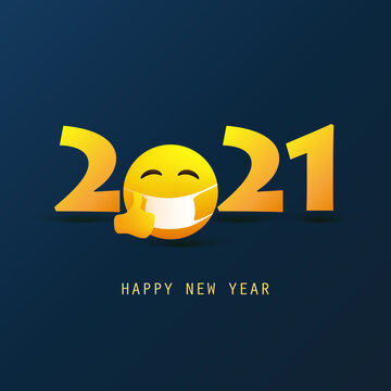 Stay Safe in 2021 - Happy New Year Greeting Card or Background, Creative Design Template with Emoji Wearing Face Mask - 2021