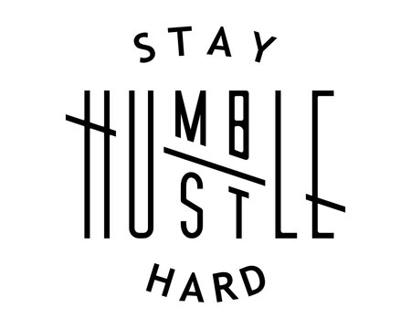 Stay Humble Hustle Hard Graphic svg, Boss T-shirts Silhouette cricut SVG, Digital File Download