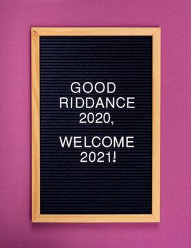 Good Riddance 2020 Funny Sign