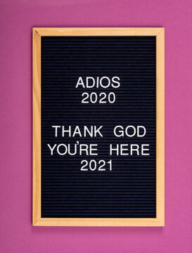 Adios 2020 Thank God 2021 Funny Sign