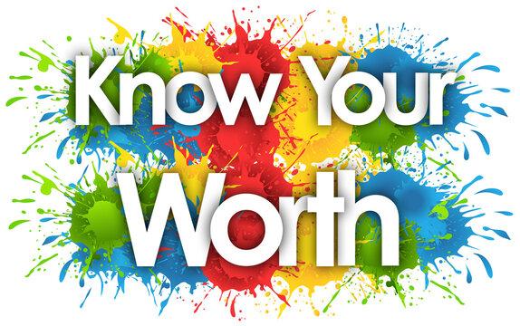 know your worth in splash's background