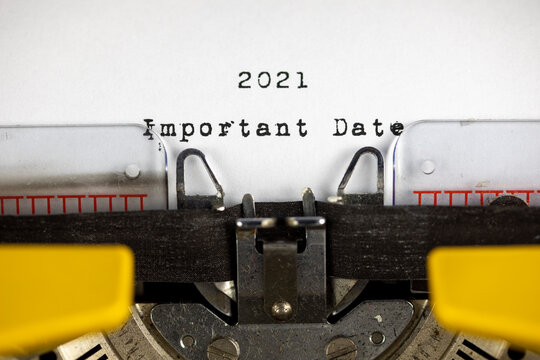 2021 important date written on an old typewriter