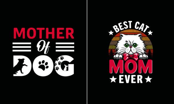 Best cat mom ever t shirt design, Mother T Shirt Design vector, Proud Mom T Shirt Design vector