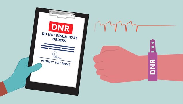 Do Not Resuscitate DNR Orders health care CPR resuscitation die living will full code form written ID alert stop brain shock