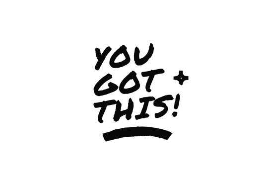 YOU GOT THIS Poster Quote Paint Brush Inspiration Black Ink White Background