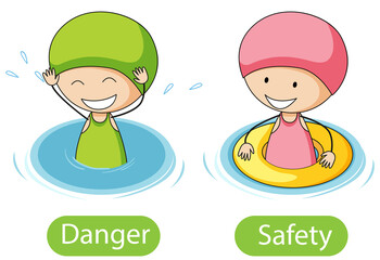 Opposite words with danger and safety