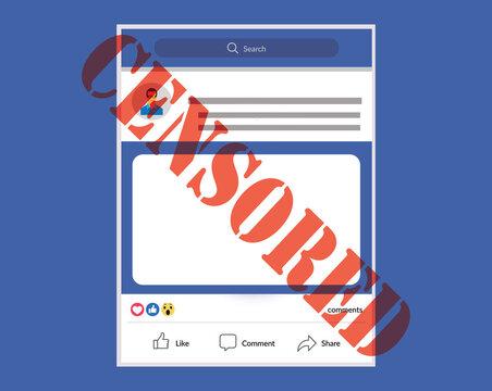 Illustration of social media censorship, Internet restrictions, regulation, human rights, freedom, free press, freedom of speech on Internet, violation of law, communication risk concept