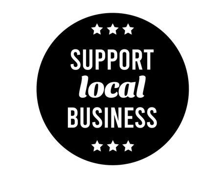 Support Local Business icon symbol. Coronavirus Quarantine.