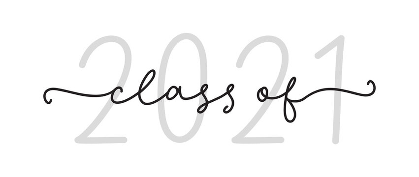 CLASS OF 2021. Graduation black logo. Modern calligraphy script for high school, college graduate. Template for graduation design, party. Vector illustration. Hand drawn modern font class of 2021.