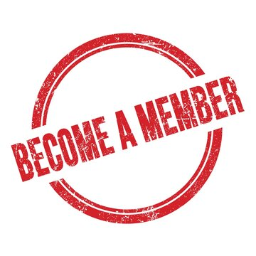 BECOME A MEMBER text written on red grungy round stamp.