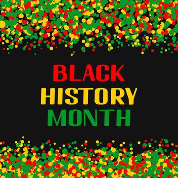 Black History Month. Annual event in February for USA and in October in UK. Vector template for typography poster, banner, label, flyer, etc.