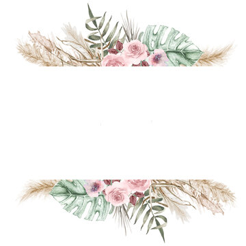 Watercolor boho exotic border frame. Tropical dried palm leafe, roses, pampas grass geometric frame. Romantic bohemian floral frame