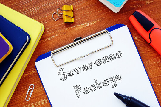 Business concept about Severance Package with sign on the piece of paper.