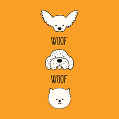 Cute funny dog, puppy faces, chihuahua, Maltese, Pomeranian, quote Woof. Hand drawn black and white vector illustration, isolated. Line art. Pet logo, icon. Design concept poster, tee, fashion print
