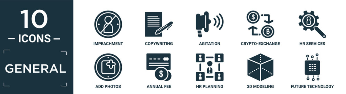 filled general icon set. contain flat impeachment, copywriting, agitation, crypto-exchange, hr services, add photos, annual fee, hr planning, 3d modeling, future technology icons in editable format..