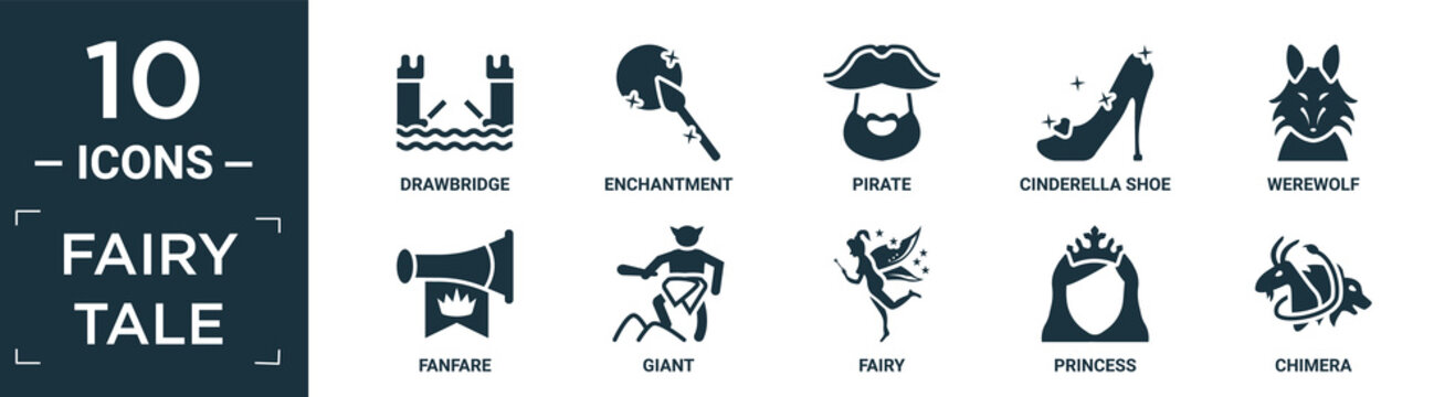 filled fairy tale icon set. contain flat drawbridge, enchantment, pirate, cinderella shoe, werewolf, fanfare, giant, fairy, princess, chimera icons in editable format..