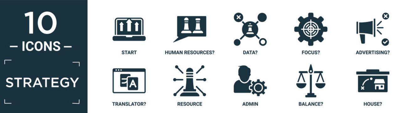 filled strategy icon set. contain flat start, human resources?, data?, focus?, advertising?, translator?, resource, admin, balance?, house? icons in editable format..