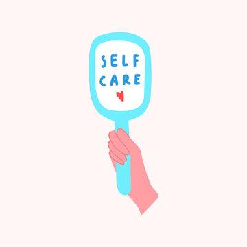 Hand mirror with inscription - self care. Vector illustration design.