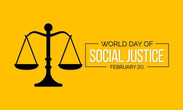 World Day of Social Justice is an international day recognizing the need to promote social justice, which includes efforts to tackle issues such as poverty, gender equality. Vector illustration.
