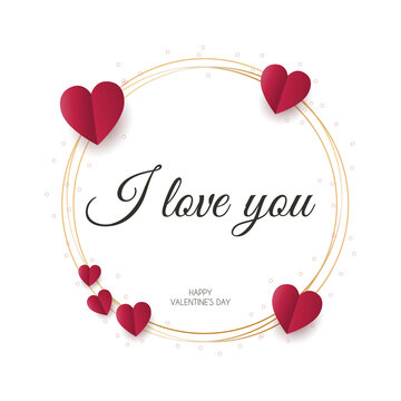Valentines Day greeting card with red hearts, stars confeti. I love you round golden frame, vector illustration