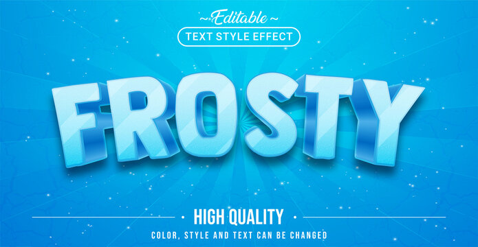 Editable text style effect - Frosty text style theme.