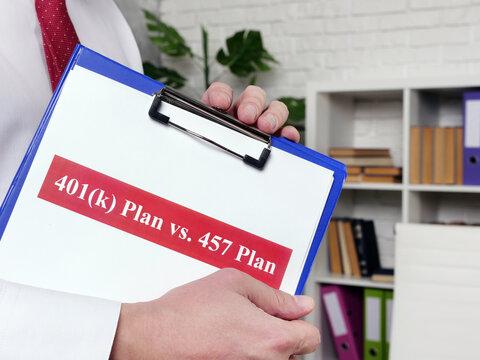 Manager shows papers 401k plan vs 457 plan comparison concept.