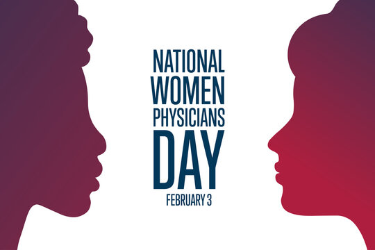 National WomenPhysicians Day. February 3. Holiday concept. Template for background, banner, card, poster with text inscription. Vector EPS10 illustration.