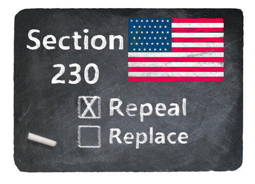 Concept of blackboard and chalk asking if Section 230 on internet companies should be repealed or replaced