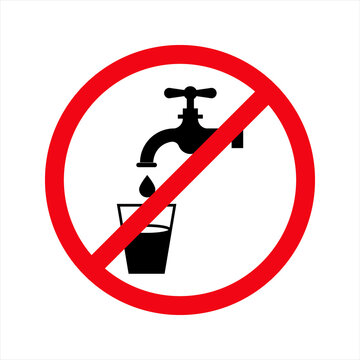Not drinkable water, prohibition sign. Do not drink water sign, vector illustration. on white background. color editable