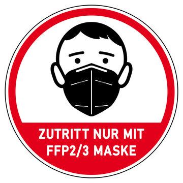 shas673 SignHealthAndSafety shas - german - Schild mit der Aufschrift - ZUTRITT NUR MIT FFP2 / 3 MASKE. - Druckvorlage round red - circle button - xxl g10126