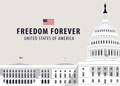 Vector banner or card with words Freedom forever and image of the US Capitol Building in Washington DC, close up on a light background. American national landmark.
