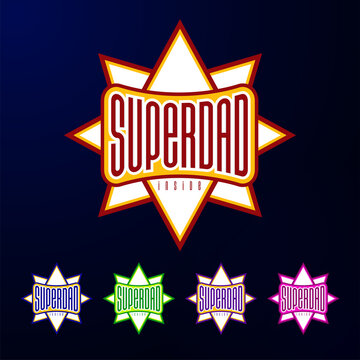 Sport emblem typography. Super dad hero logotype sticker for your t-shirt, print, apparel
