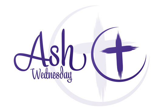 Ash Wednesday. Holiday concept. Template for background, banner, card, poster with text inscription. Vector EPS10 illustration.