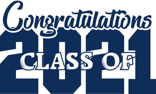 Congratulations Class of 2021 Blue Banner