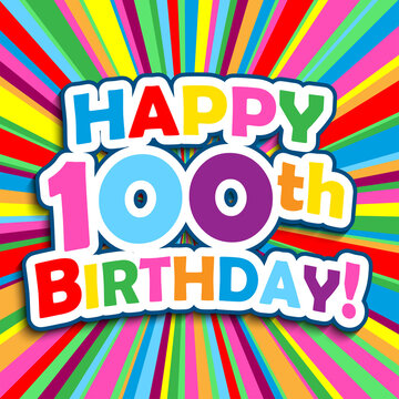 HAPPY 100th BIRTHDAY! colorful square vector greeting card