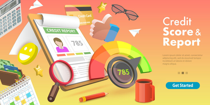 3D Vector Conceptual Illustration of Credit Score and Report, Good Index of Credit History.