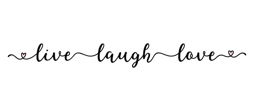 Handwritten LIVE LAUGH LOVE quote as logo. Script Lettering for greeting card, poster, flyer, banner. Modern calligraphy inscription for header or as design element