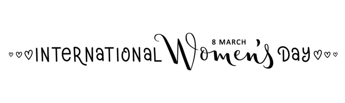 INTERNATIONAL WOMEN'S DAY black vector mixed lettering banner with hearts