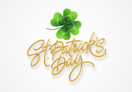 Golden realistic lettering Happy St. Patricks Day and realistic clover leaf. Design element for poster, banner Happy Patrick. Vector illustration